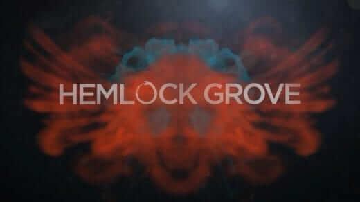 Hemlock Grove Titlecard