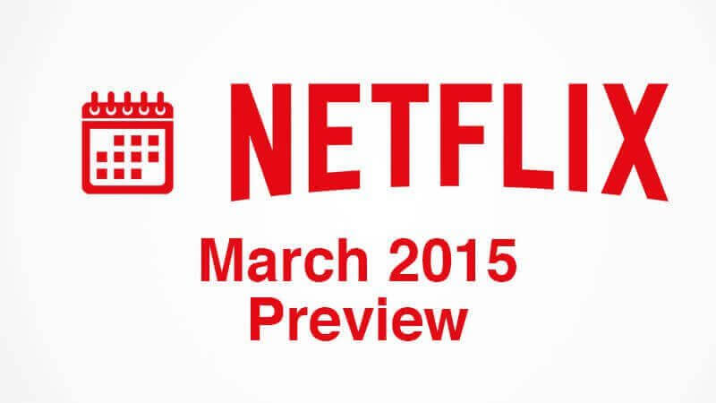 march-2015-netflix-releases