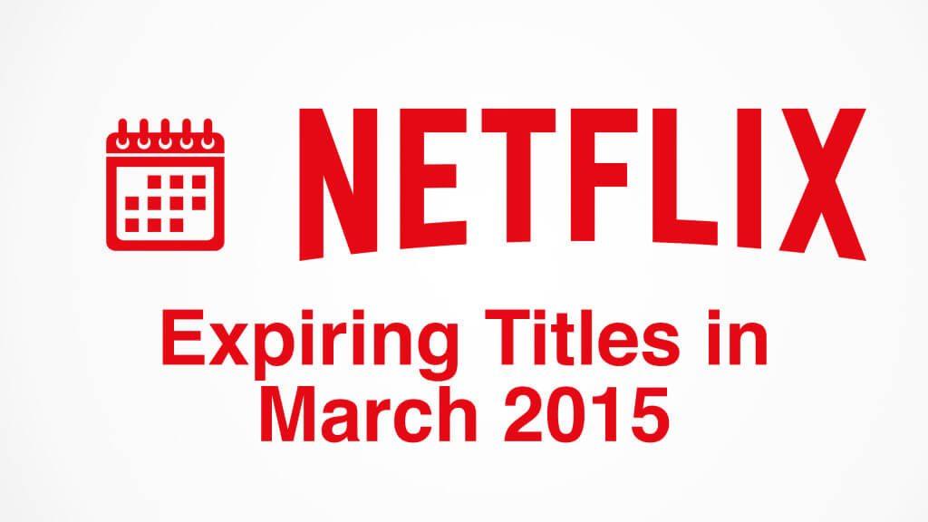 netflix-expiring-march-2015