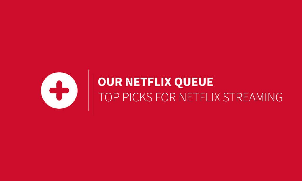 our-netflix-queue