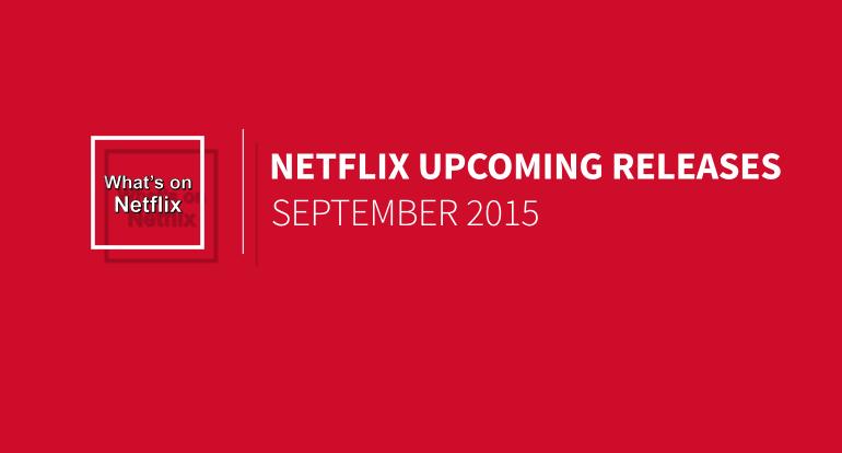 netflix-september-2015-releases
