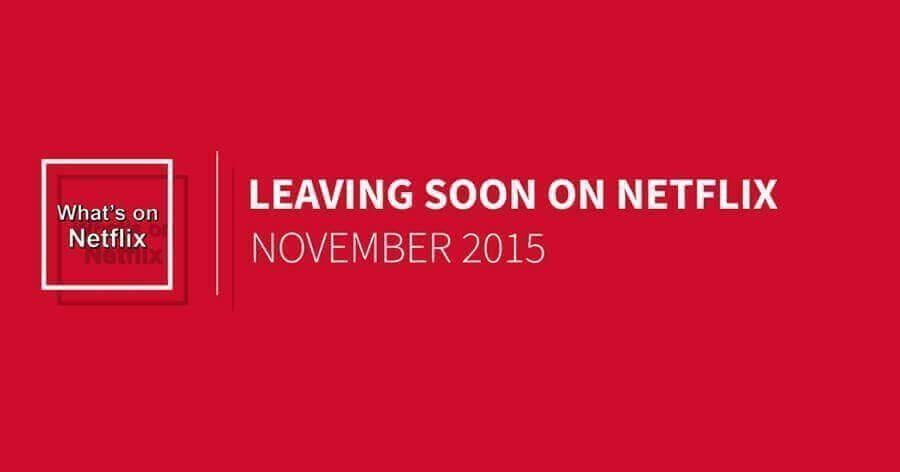 leaving-netflix-november-2015