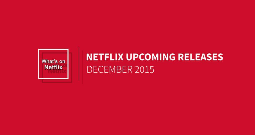 netflix-december-2015-releases