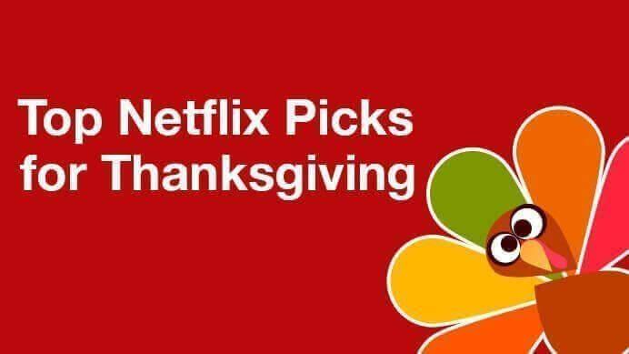 top-netflix-picks-for-thanksgiving