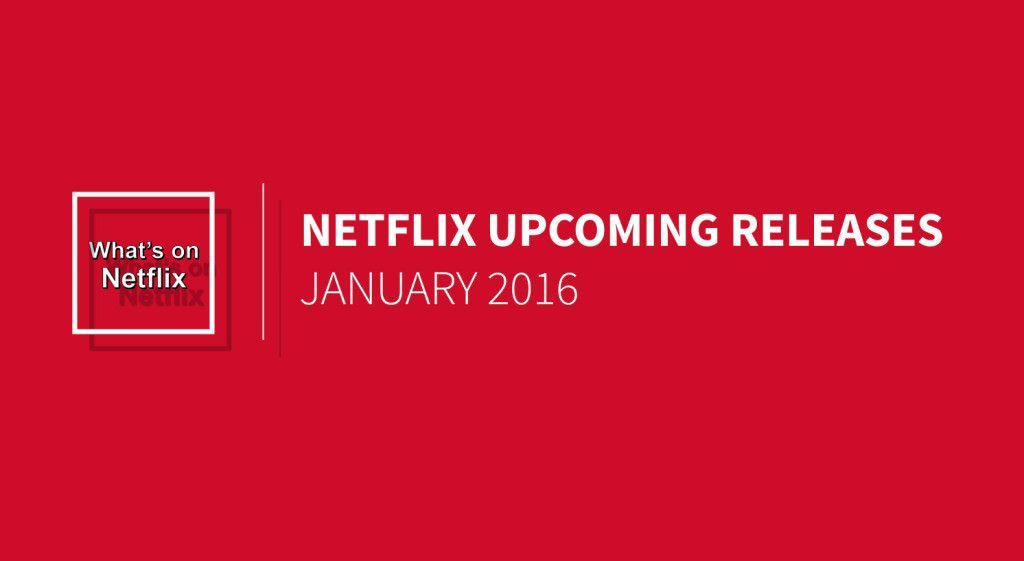 netflix-january-2016-releases