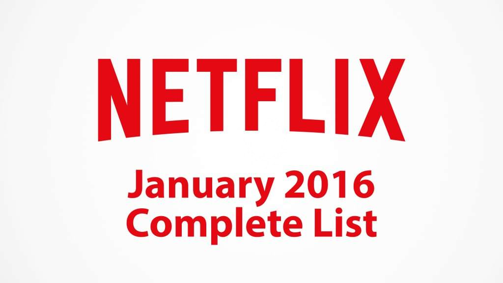 netflix-january-2016-complete-list