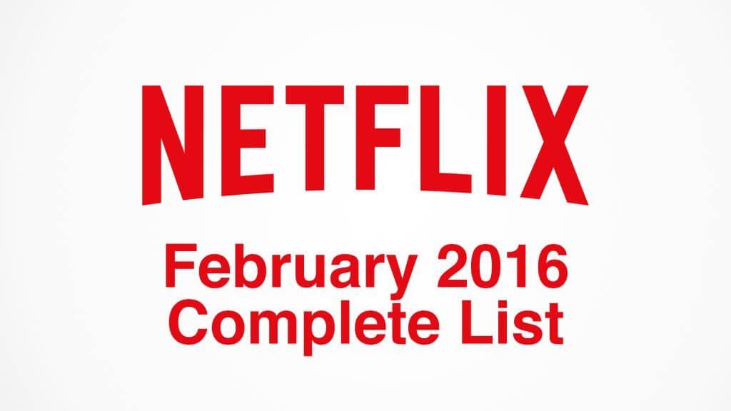 netflix-complete-list-february-2016