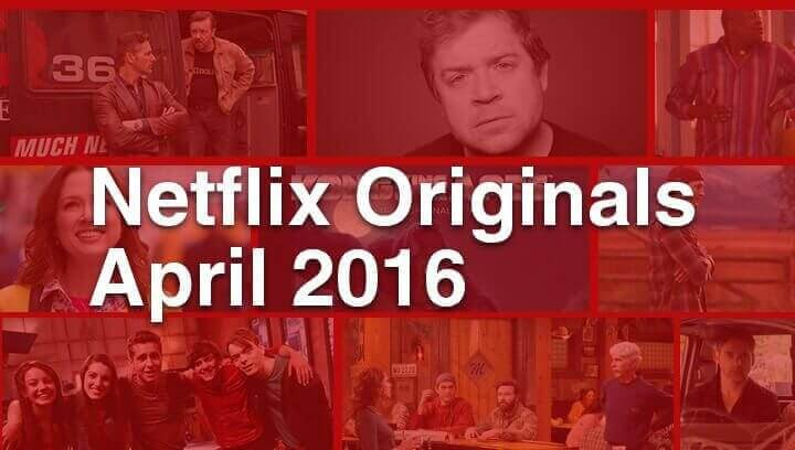 netflix-originals-april-2016
