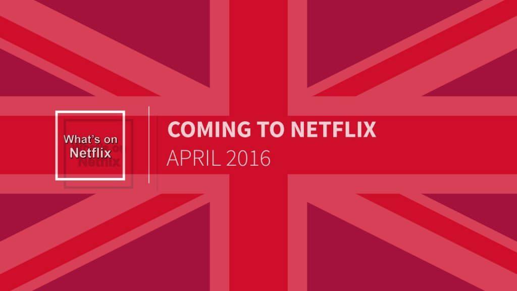 netflix-uk-april-2016