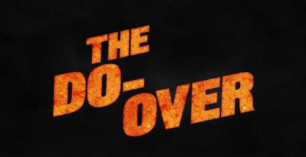the-do-over-netfix-original-movie