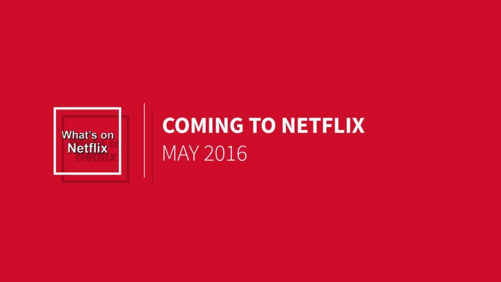 netflix-may-2016