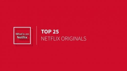 top 25 netflix originals