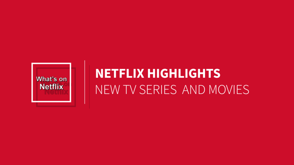 netflix-highlights