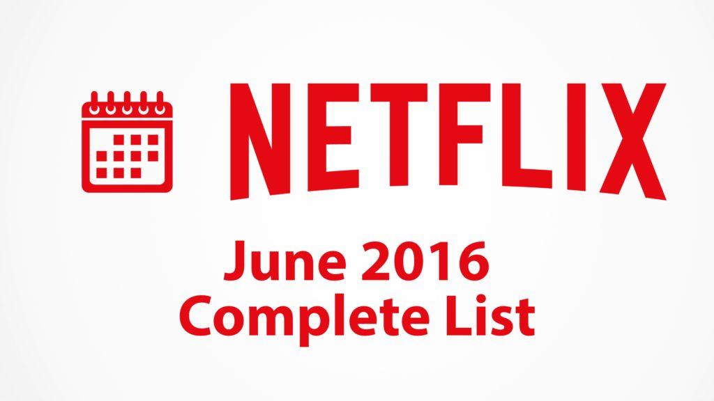 netflix-june-2016-complete-list