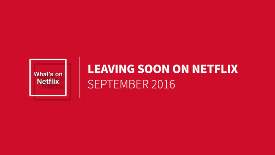 Leaving Netflix in September 2016