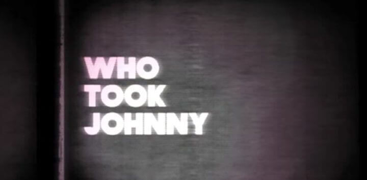 who-took-johnny-netflix-doc