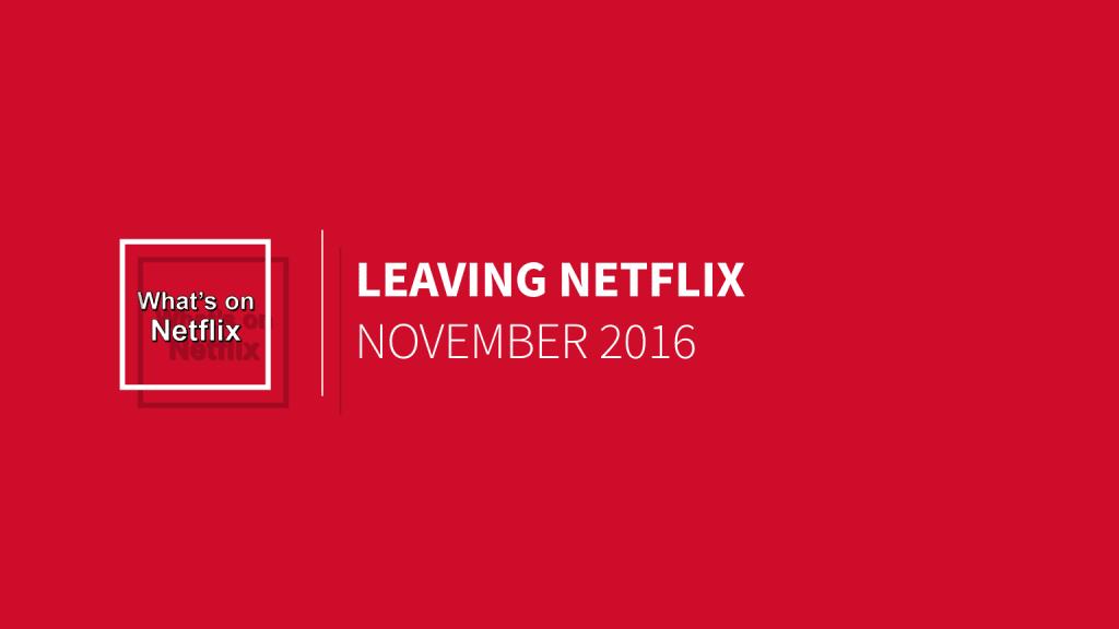 leaving-netflix-november-2016