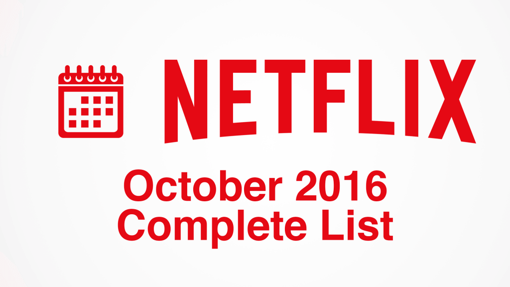 netflix-october-2016-releasesfull-list