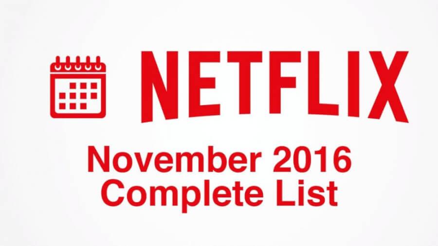 november-2016-complete-netflix-new-releases