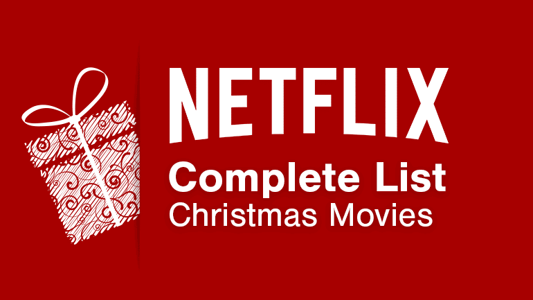 netflix has plenty of christmas movies streaming to keep you busy over the christmas period theres obviously some noticeable omissions but every year the - List Of Christmas Films
