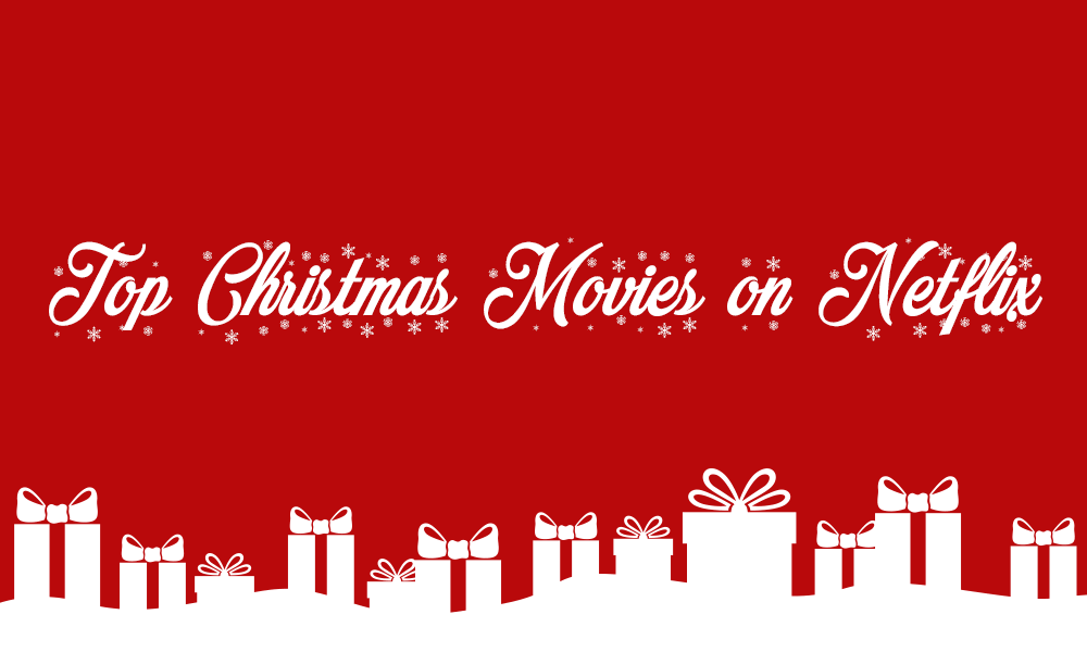 Top 20 Christmas Movies On Netflix In 2017 Whats On Netflix
