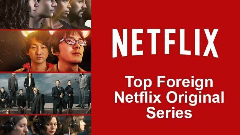 Top 5 Foreign Netflix Original Series - What's on Netflix