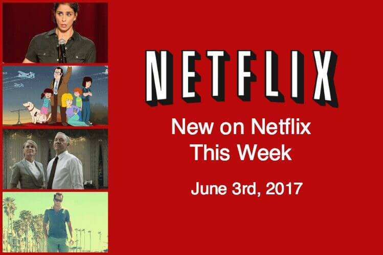 New on Netflix This Week (June 3rd)