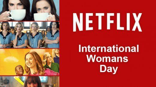netflix international womans day