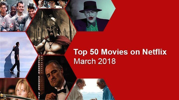 best movies streaming on netflix march 2018 what 39 s on netflix. Black Bedroom Furniture Sets. Home Design Ideas