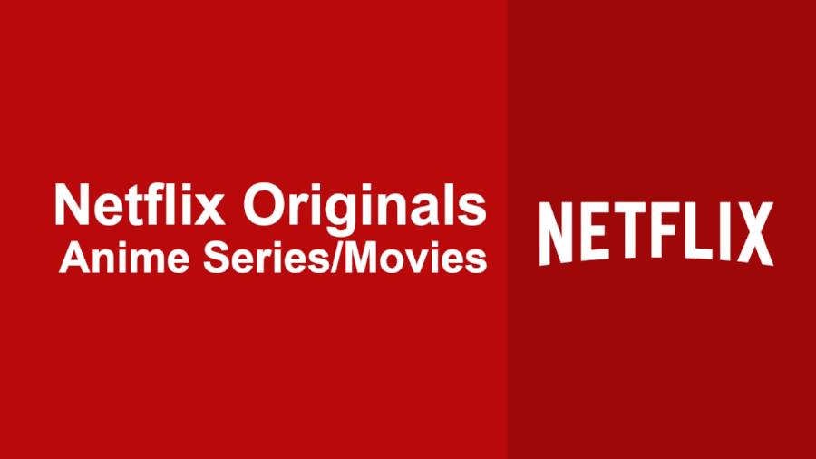 list of netflix original anime series  u0026 movies