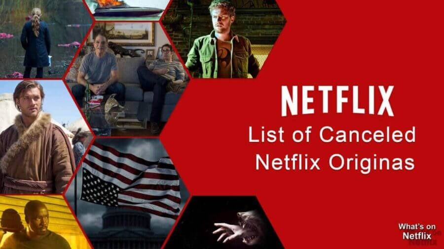List of Canceled Netflix Originals and Why They Were Canceled