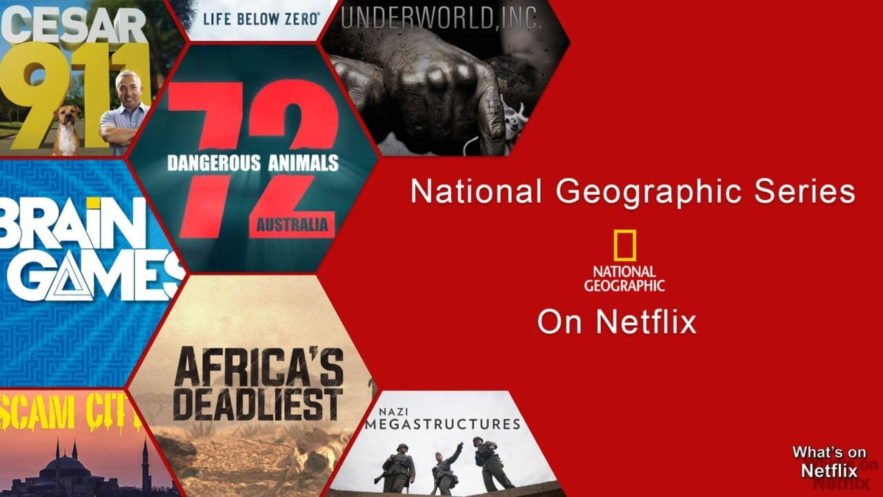 List Of National Geographic Shows On Netflix Whats On Netflix