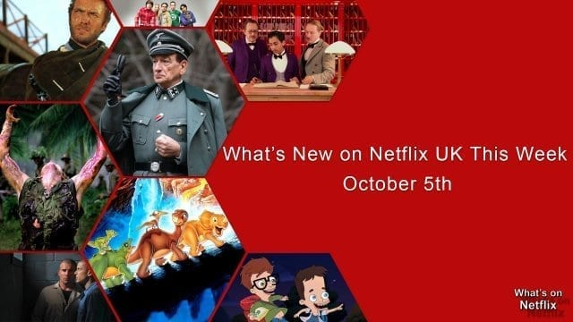 Whats-New-on-netflix-UK-October-5th