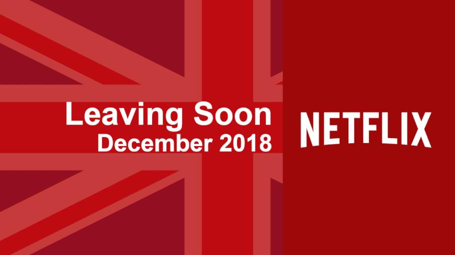 what 39 s leaving netflix uk in december 2018 what 39 s on netflix. Black Bedroom Furniture Sets. Home Design Ideas