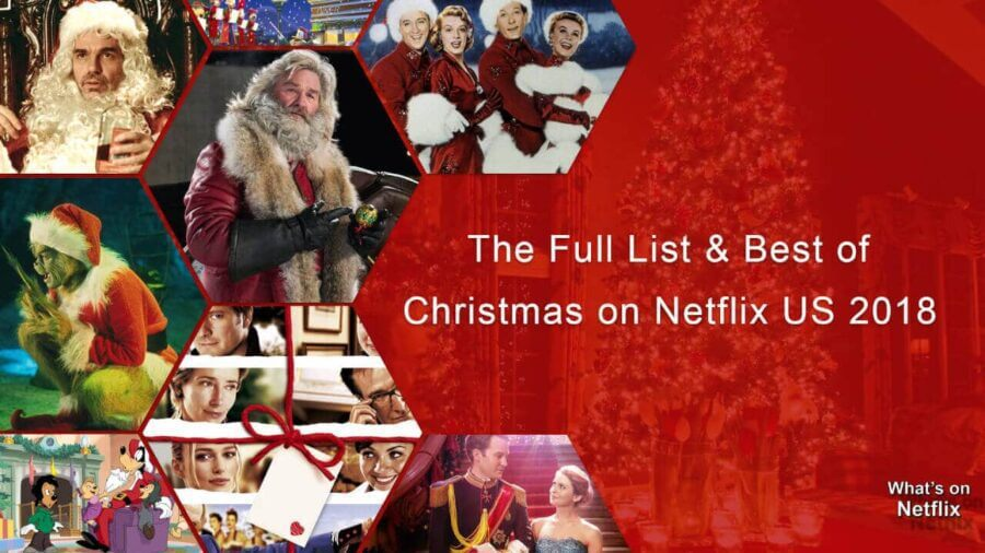 The Christmas List.The Full Best List Of Christmas Movies On Netflix Us In