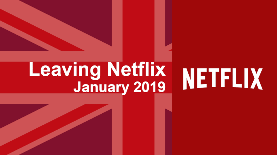 what s leaving netflix uk in january 2019 what 39 s on netflix. Black Bedroom Furniture Sets. Home Design Ideas