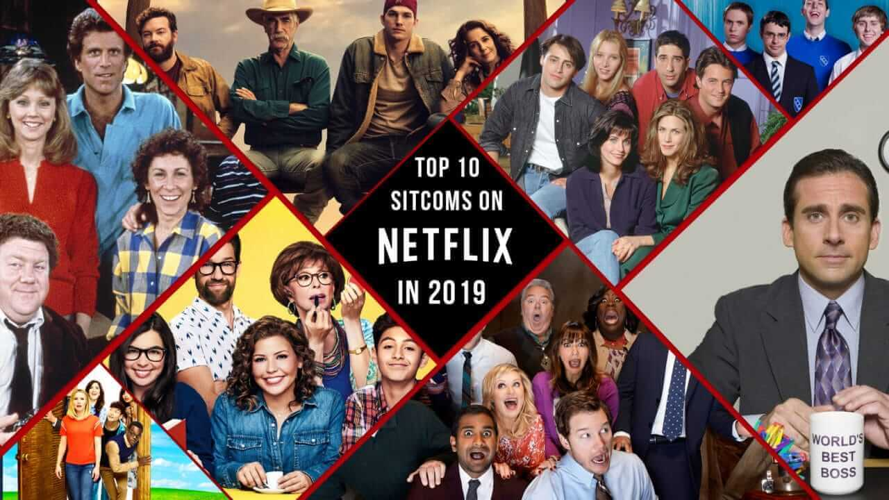 The Best Comedy Sitcoms on Netflix in 2019 - What's on Netflix