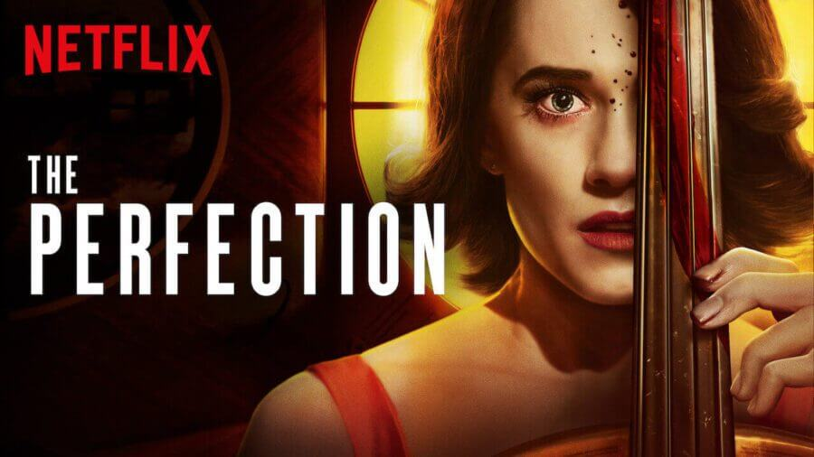 [Image: The-Perfection-Netflix-Original-Film.jpg]