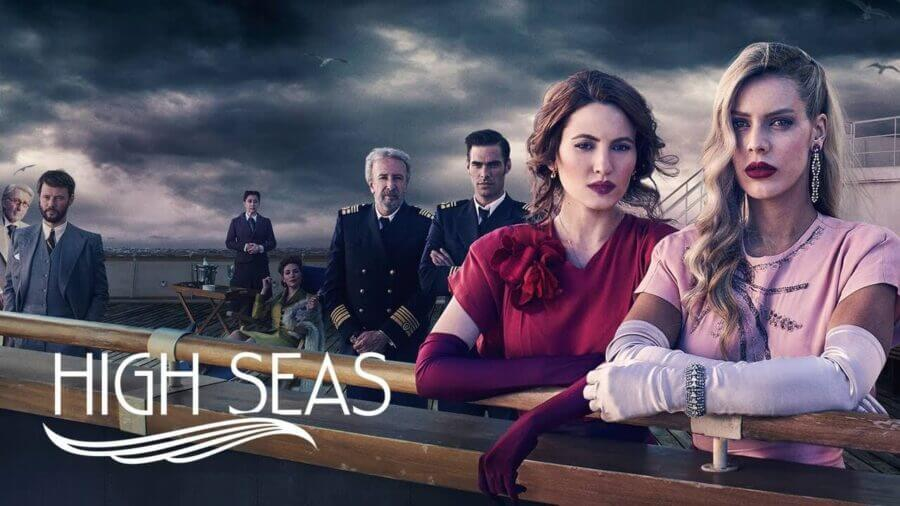 When will 'High Seas' Season 3 be on Netflix? - What's on Netflix
