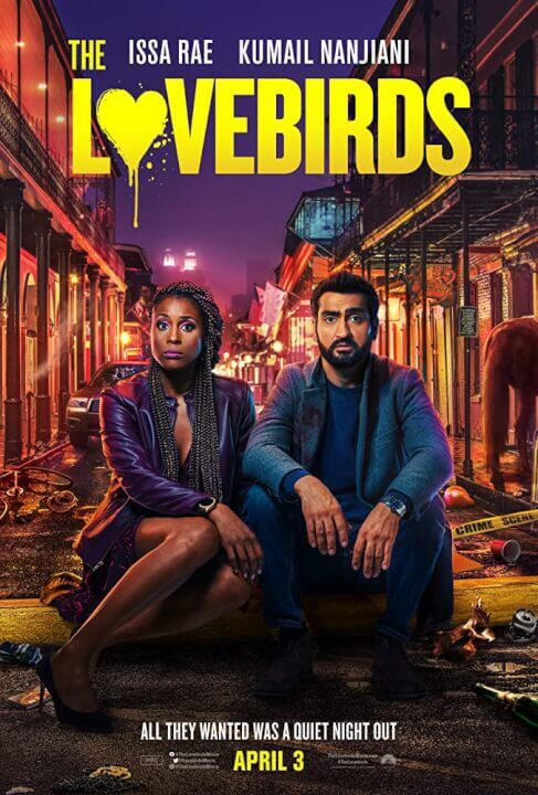 Netflix Rom-Com 'The Lovebirds': Plot, Cast, Trailer ...