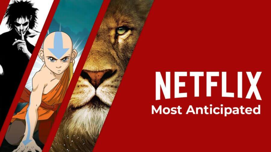 most anticipated netflix upcoming originals