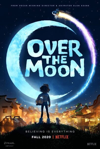 Animated Feature Over the Moon Coming to Netflix in Fall 2020 Poster