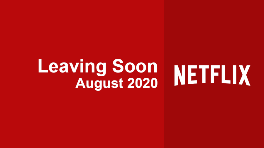 leaving soon netflix august 2020