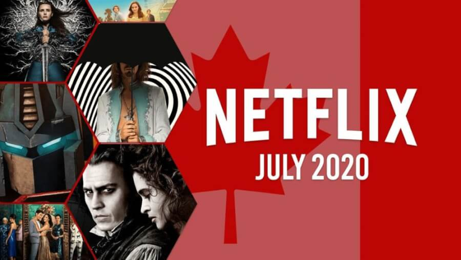 netflix coming soon CAN july 2020
