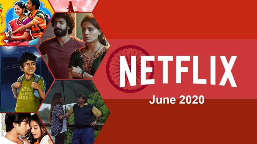 netflix indian updates for june 2020