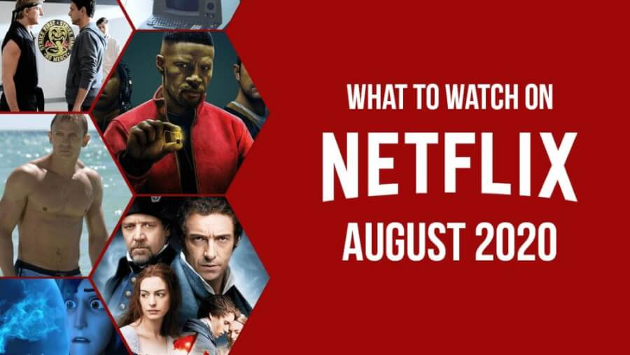 What to Watch August 2020