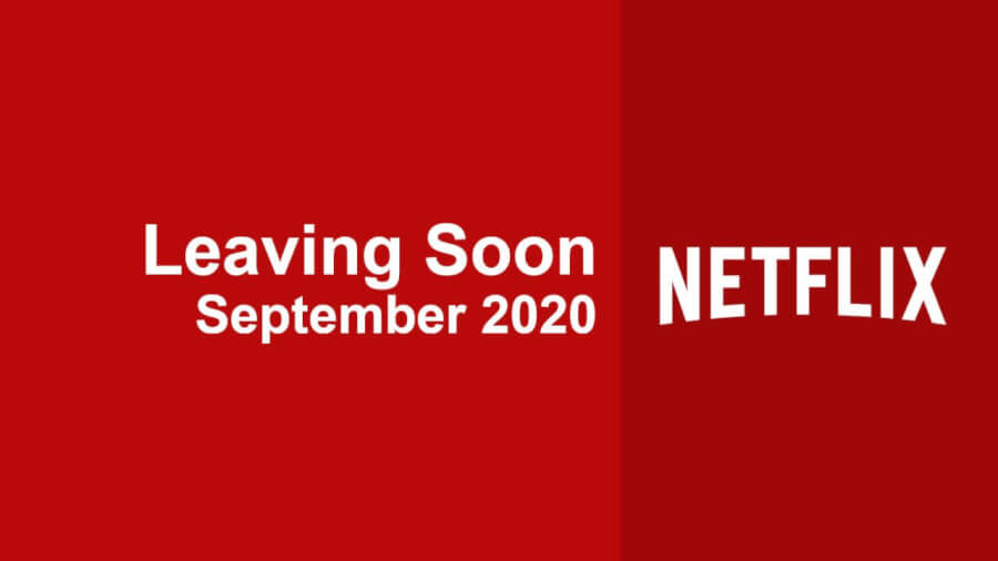 leaving soon netflix september 2020