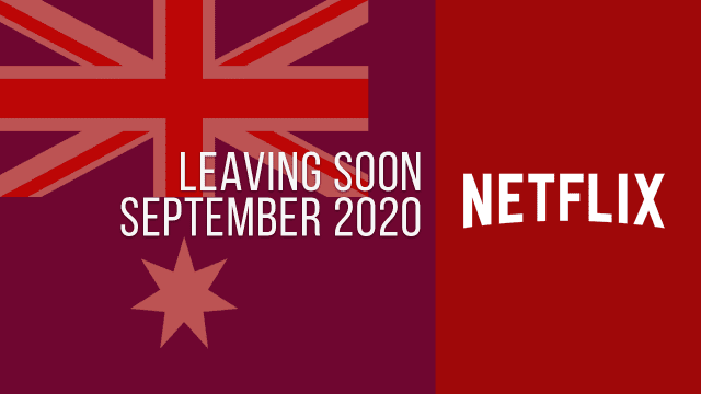 Titles Leaving Netflix Australia September 2020