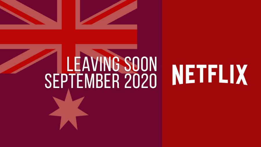 Titles Leaving Netflix Australia September 2020