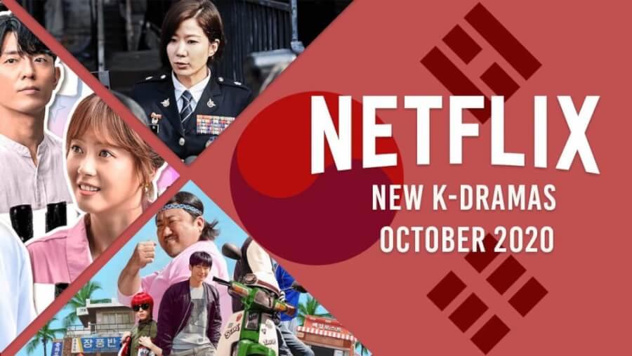 New K Dramas on Netflix October 2020